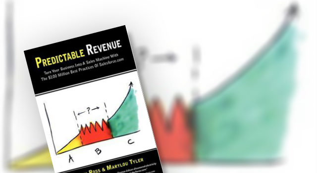 Sales Techniques How To Achieve Predictable Revenue In Your