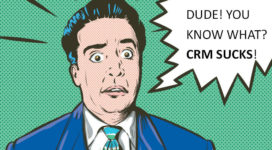 Why Salespeople Think CRM Software Sucks