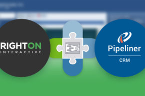 Grow Customers for Life: Pipeliner CRM Now Integrated with Right On Interactive
