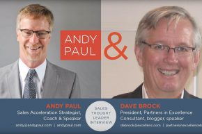 """Sales Acceleration"" Means ""Buyer Acceleration"": Andy Paul Talks to David Brock"