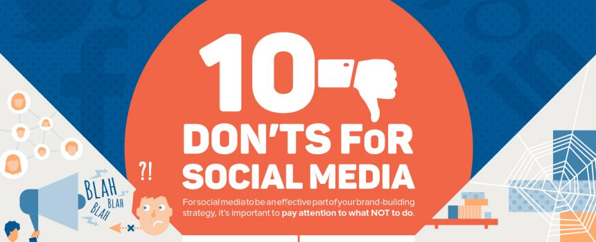 10 Don'ts for Social Media
