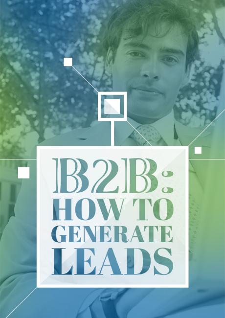 B2B How to Generat Leads