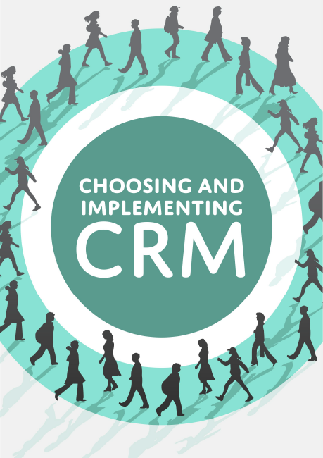 Choosing and Implementing CRM