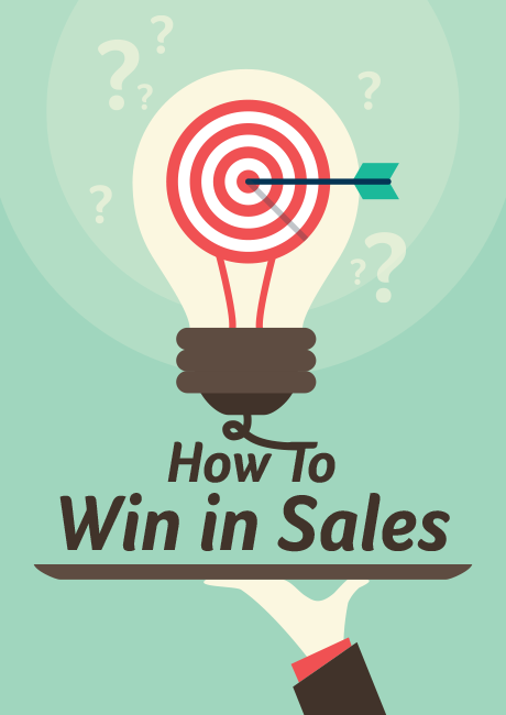 How to Win in Sales