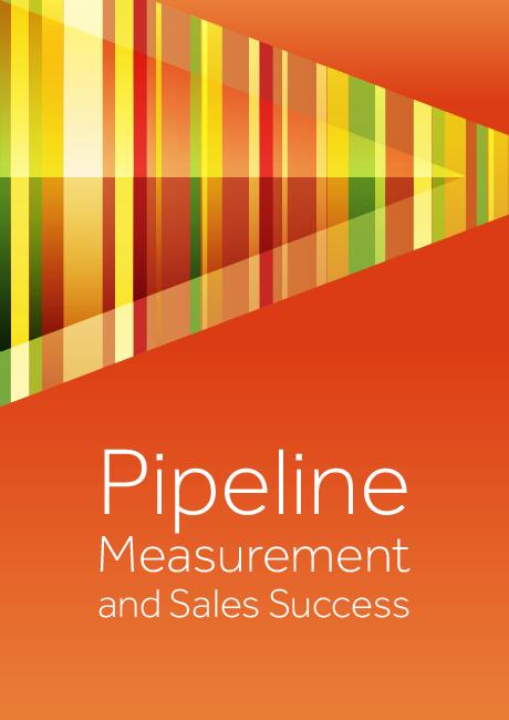 Pipeline Measurement and Sales Success