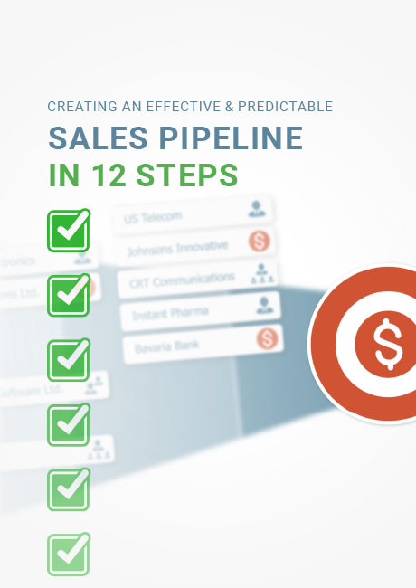 12 Steps to Creating an Effective and Predictable Sales Pipeline
