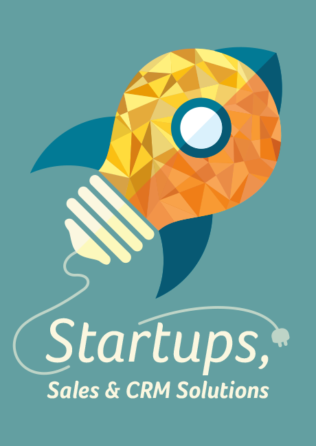 Startups, Sales and CRM Solutions