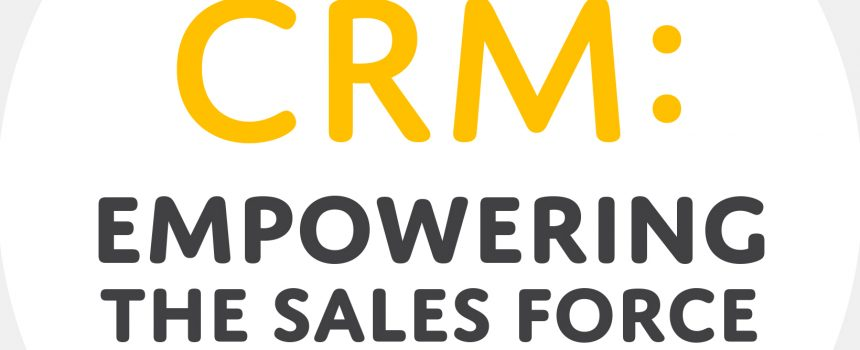White Paper — CRM Empowering the Sales Force