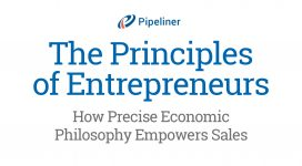 The Principles of Entrepreneurs: How Precise Economic Philosophy Empowers Sales