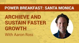 Sales Author Aaron Ross at Pipeliner Power Breakfast Santa Monica