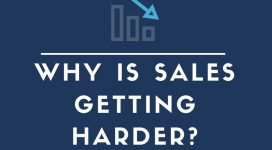 Slide Deck: Why is Sales Getting Harder?