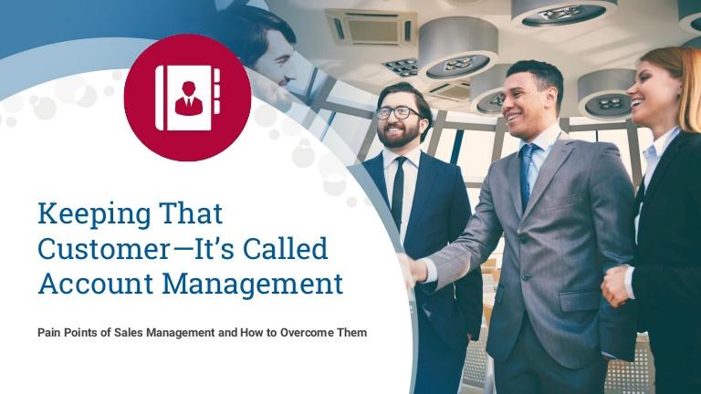 Sales Management Pain Points: Account Management
