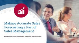 Sales Management Pain Points: Accurate Sales Forecasting