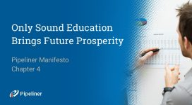 Pipeliner Manifesto: Only Sound Education Brings Future Prosperity