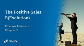 Pipeliner Manifesto: The Positive Sales R(Evolution)