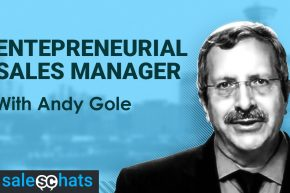 #SalesChats: The Entrepreneurial Sales Manager, with Andy Gole