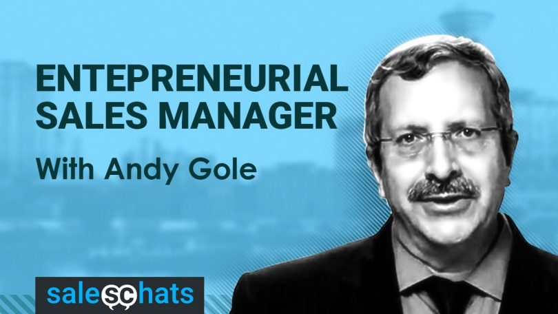 #SalesChats #17: The Entrepreneurial Sales Manager with Andy Gole