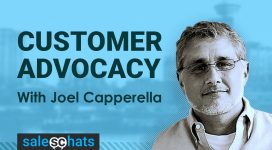 #SalesChats #16: Customer Advocacy with Joel Capperella