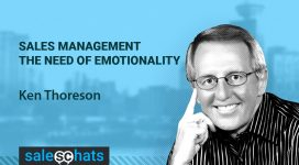 #SalesChats: Emotionality in Sales Management, with Ken Thoreson
