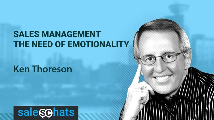 #SalesChats Ep. 21: Sales Management: The Need of Emotionality with Ken Thoreson