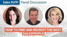 Panel Discussion: How to Find and Recruit the Best Salespeople