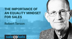 #SalesChats #15: The Importance of an Equality Mindset for Sales With Robert Terson