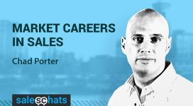#SalesChats: Careers In Sales, with Chad Porter