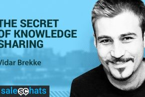 #SalesChats: Secret of Knowledge Sharing, with Vidar Brekke