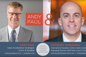 Getting Up to Speed with Sales Acceleration: Andy Paul Talks to Anthony Iannarino