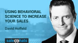 #SalesChats 14: Using Behavioral Science to Increase Your Sales with David Hoffeld
