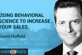 #SalesChats: Behavioral Science in Sales, with David Hoffeld