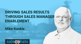 #SalesChats: Sales Manager Enablement, with Mike Kunkle