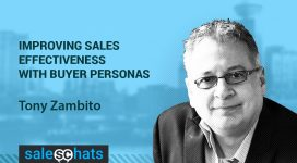 #SalesChats #10: Buyer Personas for Effective Sales with Tony Zambito