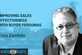 #SalesChats Ep. 10: Buyer Personas for Effective Sales with Tony Zambito