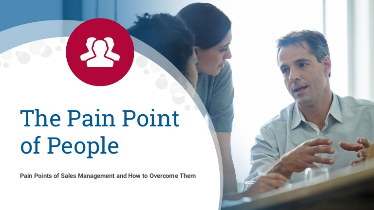 Sales Management Pain Points: The Pain Point of People