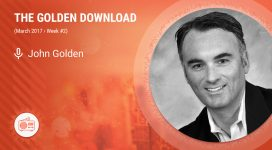 The Golden Download Week #1, March 2017