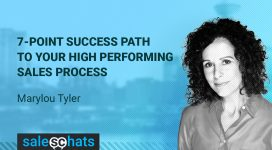#SalesChats › Ep. 27: 7 Point Success Path To Your High Performing Sales Process with Marylou Tyler