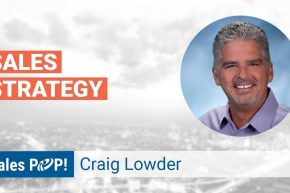 "Craig Lowder author of ""Smooth Selling Forever"" talks Sales Strategy with John Golden"
