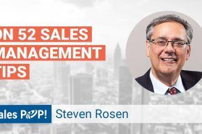 Interview with Steven Rosen Author of 52 Sales Management Tips