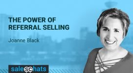#SalesChats Ep. 30: Referral Selling with Joanne Black