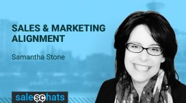 #SalesChats Ep: 31 Sales & Marketing Alignment with Samantha Stone
