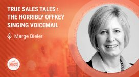 True Sales Tales: The Horribly Offkey Singing Voicemail