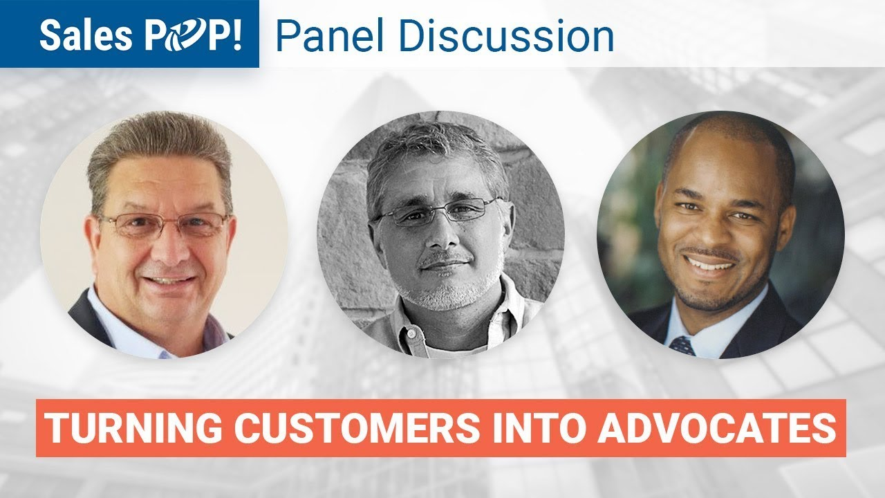 Panel Discussion Turning Customers Into Advocates