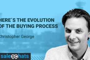 #SalesChats: Buying Process Evolution, with Christopher George