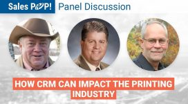 Panel Discussion: CRM and the Printing Industry