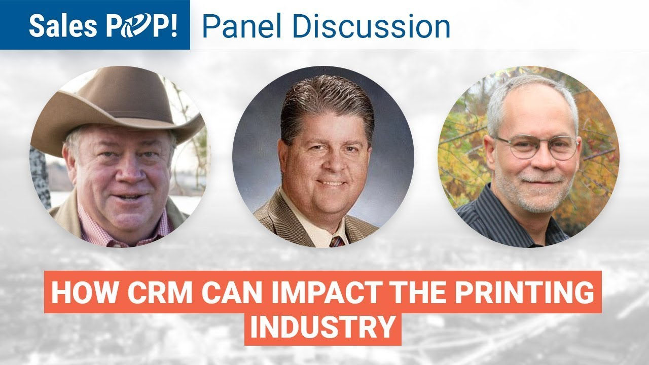 How CRM Can Impact the Printing Industry Panel Discussion