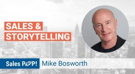 Mike Bosworth Talks Storytelling & Sales