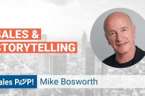 Mike Bosworth Talks Storytelling & Sales