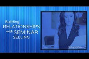 Building Relationships with Seminar Selling
