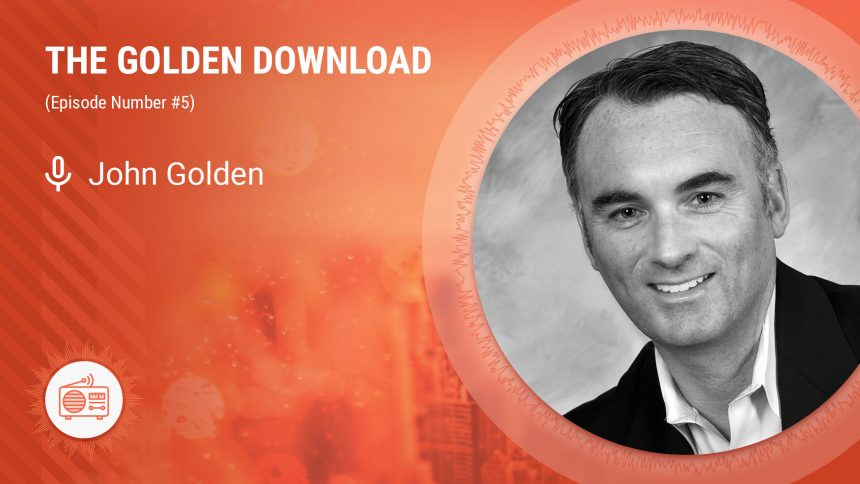 The Golden Download #5 (Hard Work and Dedication)